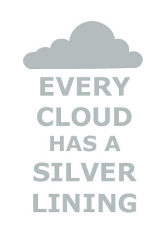 Every cloud has a silver lining seinätarra